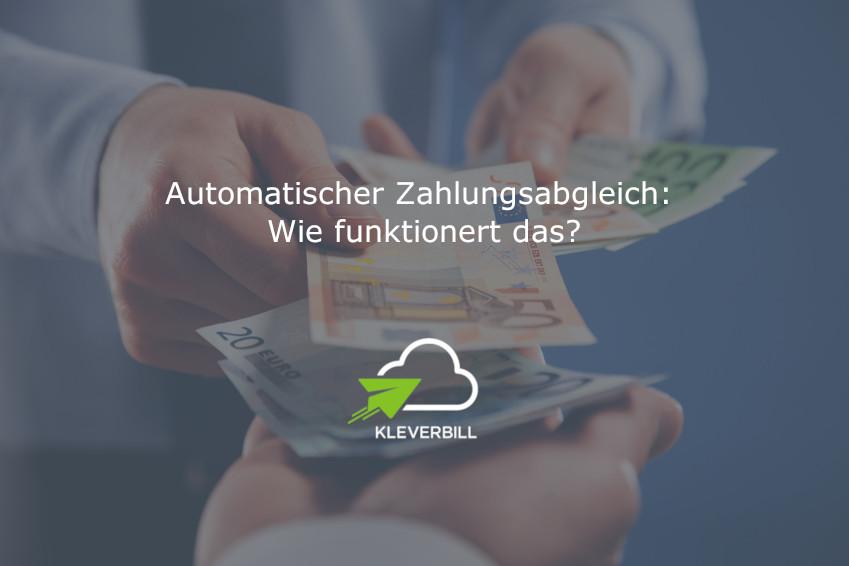 Automatischer Zahlungsabgleich – Wie funktioniert das?